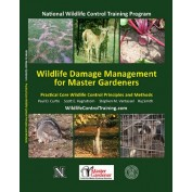 Wildlife Damage Management for Master Gardeners Practical Core Wildlife Control Principles and Methods (WD-32)