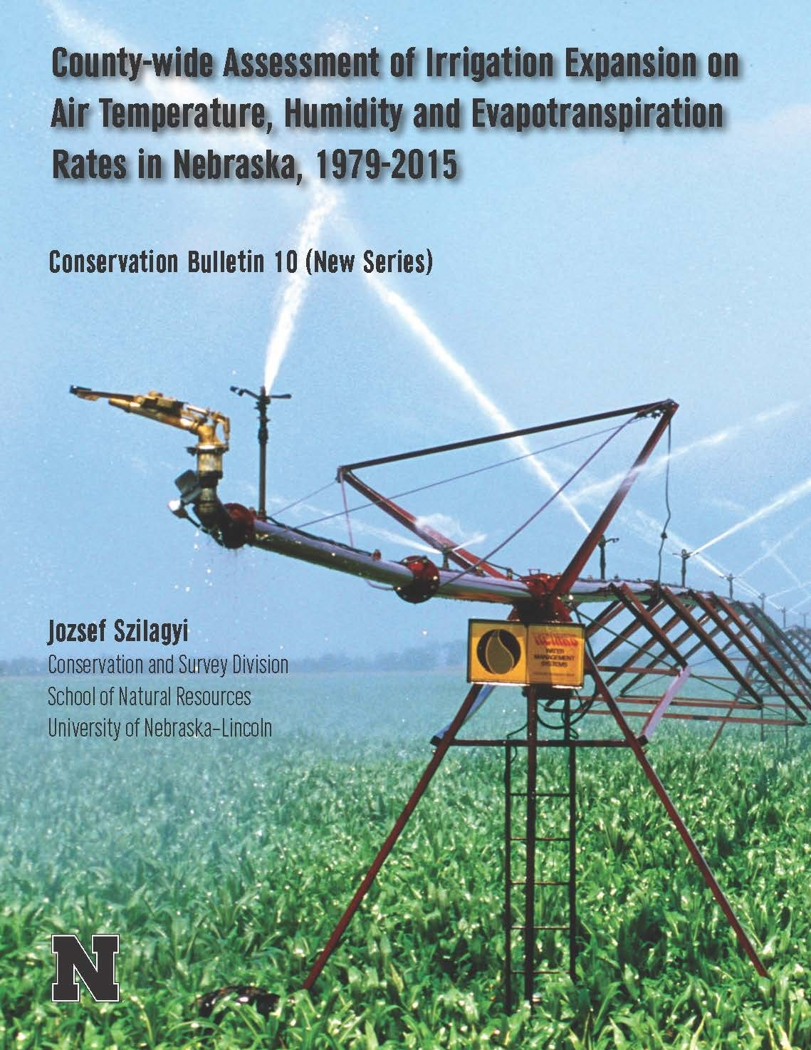 County-wide Assessment of Irrigation Expansion on Air Temperature, Humidity and Evapotranspiration Rates in Nebraska, 1979-2015 (CB-10(NS))