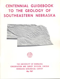 Centennial Guidebook to the Geology of Southeastern Nebraska (GB-2)
