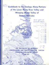 Guidebook to the Geology Along Portions of the Lower Platte River Valley and Weeping Water Valley of Eastern Nebraska (GB-6)