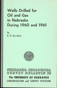 Wells Drilled for Oil and Gas in Nebraska During 1960 and 1961 (GSB-20)