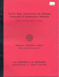 Twelve Maps Summarizing the Geologic Framework of Southeastern Nebraska (GSI-1)