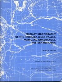 Tertiary Stratigraphy of the Niobrara River Valley, Marsland Quadrangle, Western Nebraska (GSP-19)