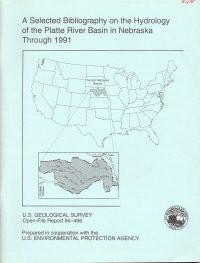 A Selected Bibliography on the Hydrology of the Platte River Basin in Nebraska through 1991 (OFR-94-496)
