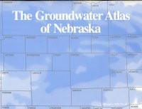 The Groundwater Atlas of Nebraska (RA-4a/1998)