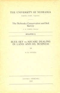 Blue Sky vs. Square Dealing in Land and Oil Business (DB-11)