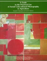 A Guide to the Practical Use of Aerial Color-Infrared Photography in Agriculture