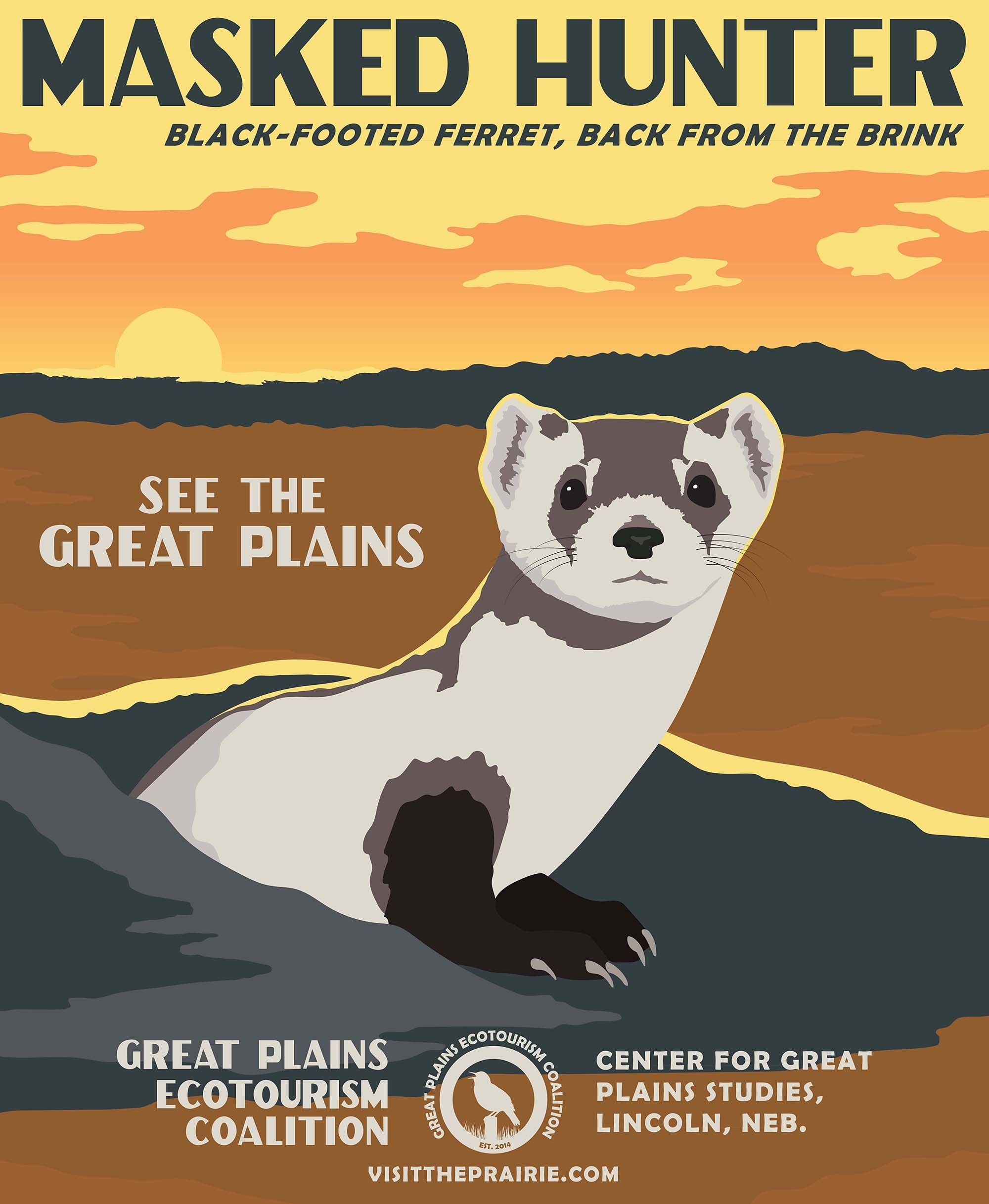 Masked Hunter Black-Footed Ferret Poster