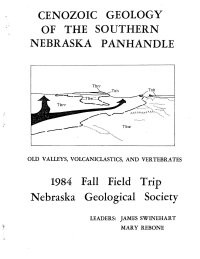 Cenozoic Geology of the Southern Nebraska Panhandle: Old Valleys, Volcaniclastics, and Vertebrates (GB-13)
