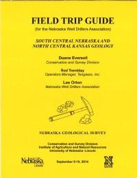 Field Trip Guidebook for the Nebraska Well Drillers Association (GB-16)