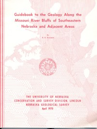 Guidebook to the Geology Along the Missouri River Bluffs of Southeastern Nebraska and Adjacent Areas (GB-3)