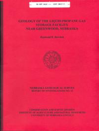 Geology of the Liquid Propane Gas Storage Facility Near Greenwood, Nebraska (GSI-10)