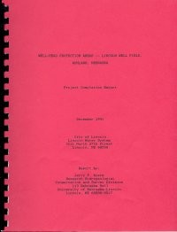Well-Head Protection Areas, Lincoln Well Field, Ashland, Nebraska (OFR-47)