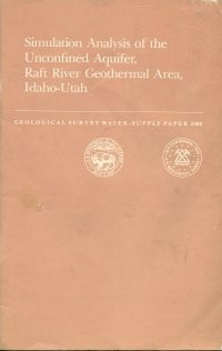 Simulation Analysis of the Unconfined Aquifer, Raft River Geothermal Area, Idaho-Utah