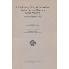 A Preliminary Study of the Animal Ecology of the Niobrara Game Preserve (CB-10)