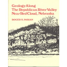 Geology Along the Republican River Valley Near Red Cloud, Nebraska (FG-9)