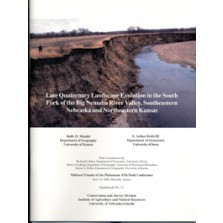 Late Quaternary Landscape Evolution in the South Fork of the Big Nemaha River Valley, Southeastern Nebraska and Northeastern Kansas (GB-11)