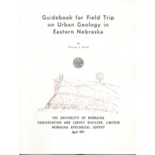 Guidebook for Field Trip on Urban Geology in Eastern Nebraska (GB-5)