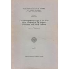 The Micropaleontology of the Niobrara Formation in Kansas, Nebraska, and South Dakota (GSB-12)
