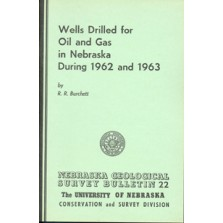 Wells Drilled for Oil and Gas in Nebraska During 1962 and 1963 (GSB-22)