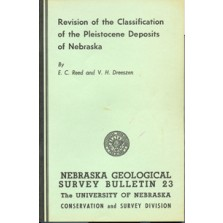 Revision of the Classification of the Pleistocene Deposits of Nebraska (GSB-23)