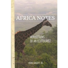 Africa Notes: Reflections of an Ecotourist (MP-129)