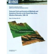 Selected Field and Analytical Methods and Analytical Results in the Dutch Flats Area, Western Nebraska, 1995-99 (OFR-00-413)