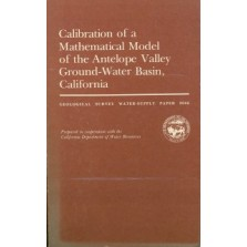 Calibration of a Mathematical Model of the Antelope Valley Ground-Water Basin, California