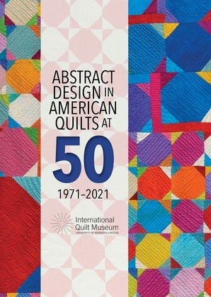 Abstract Design in American Quilts at 50