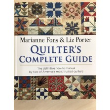 Quilter's Complete Guide by Marianne Fons & Liz Porter