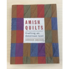Amish Quilts Crafting An American Icon