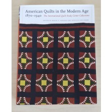 American Quilts In The Modern Age 1870-1940