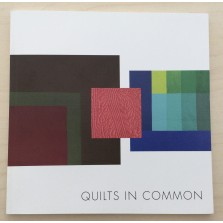 Quilts In Common/Nancy Crow - Cloth, Culture & Context