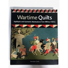 Wartime Quilts - Appliques and Geometric Masterpieces from Military Fabrics