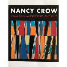 Nancy Crow. Drawings: MonoPrints and Rifs Catalog