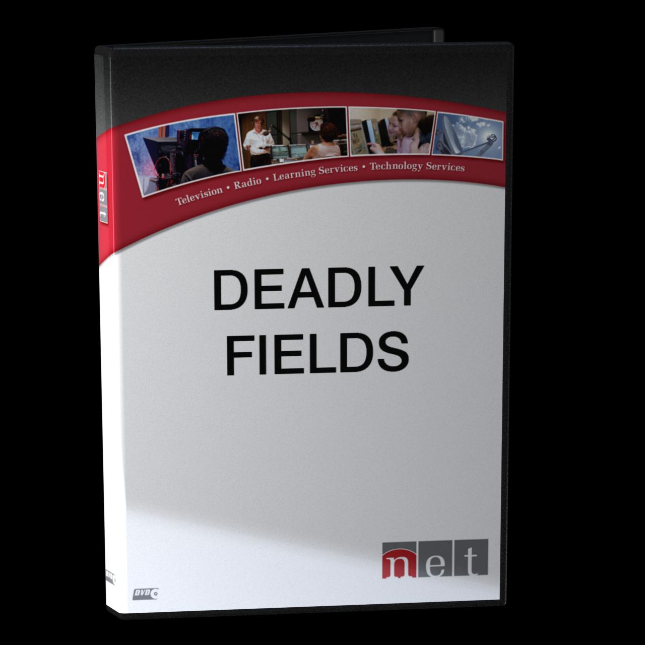 Deadly Fields