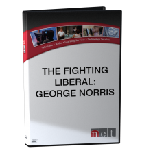 The Fighting Liberal - George Norris