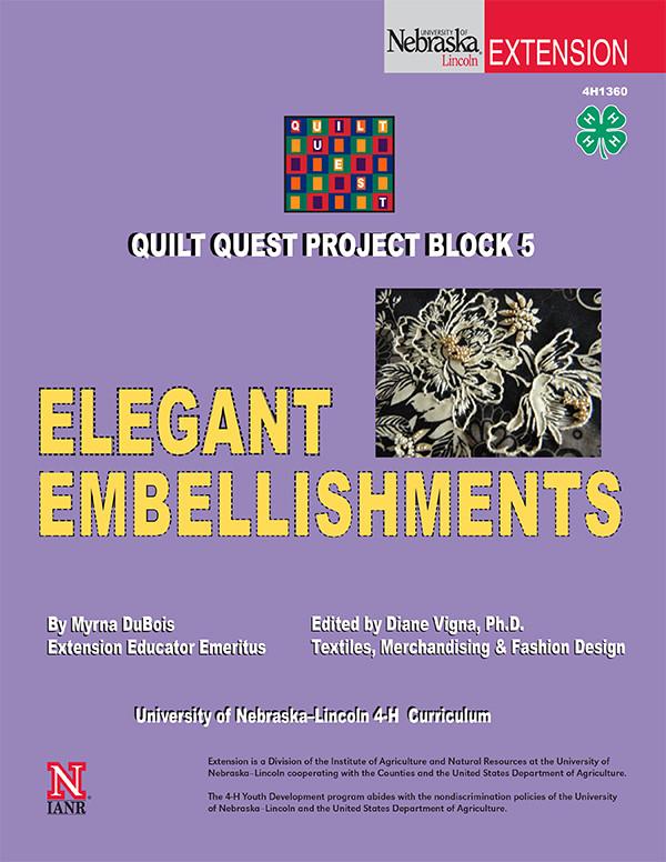 Quilt Quest Project Block 5:  Elegant Embellishments