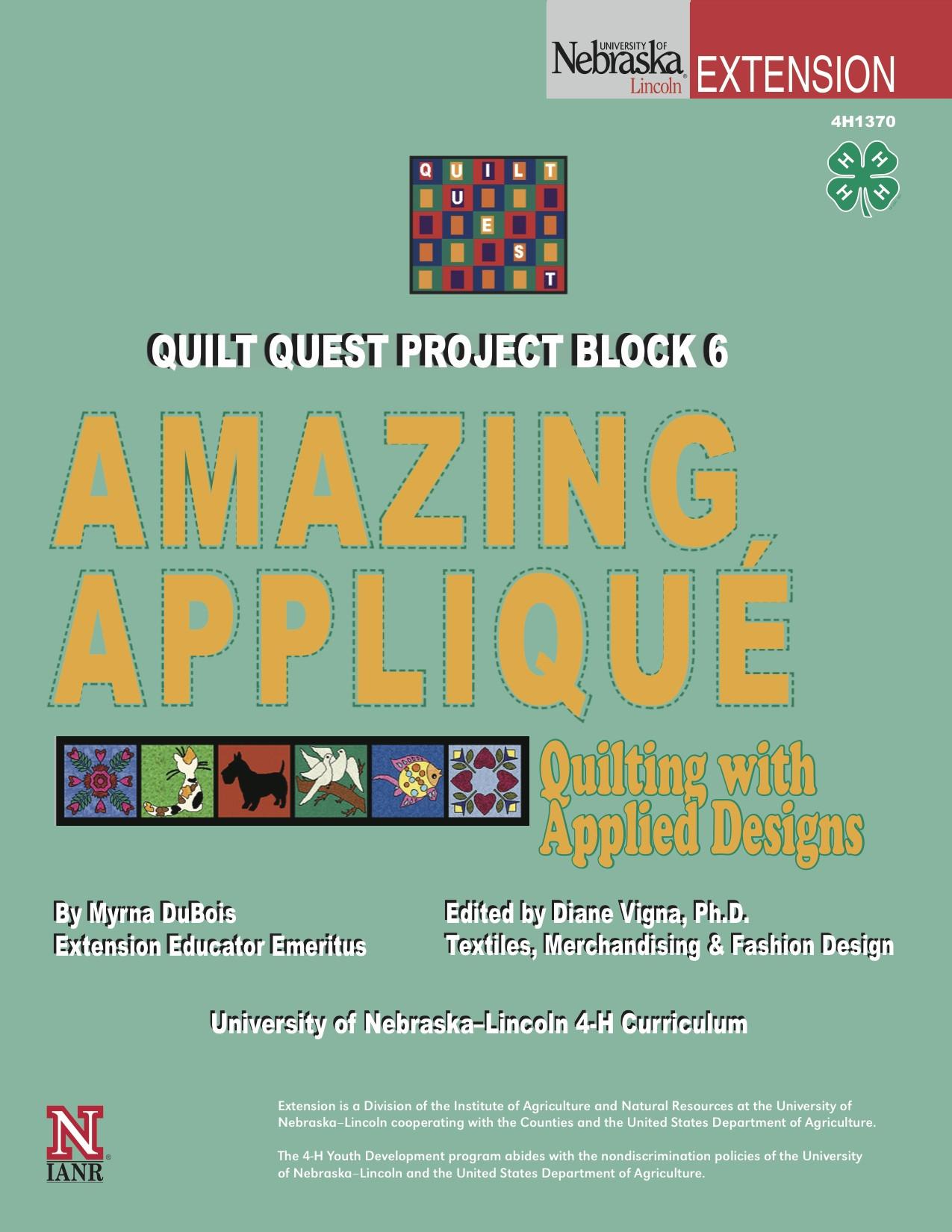 Quilt Quest Project Block 6: Amazing Appliqué