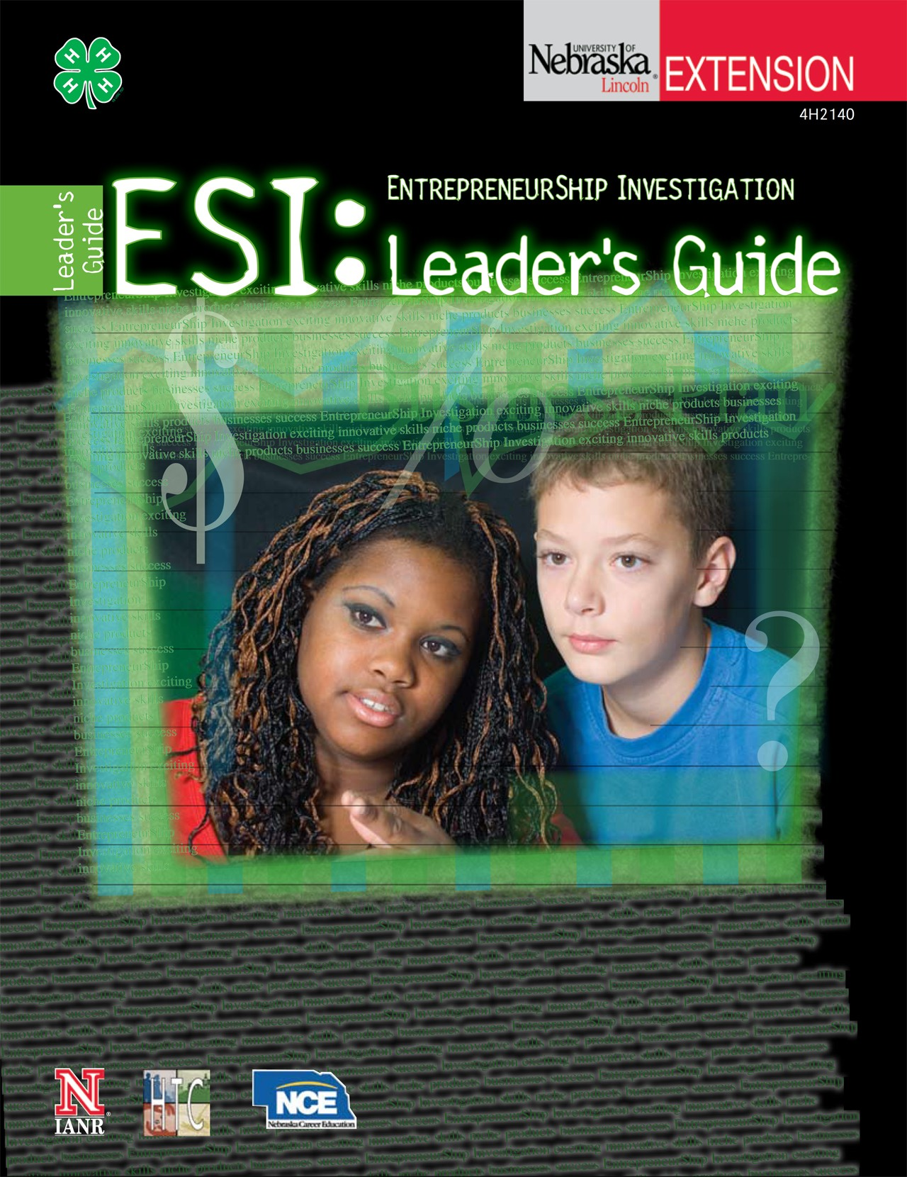 EntrepreneurShip Investigation: Leader's Guide