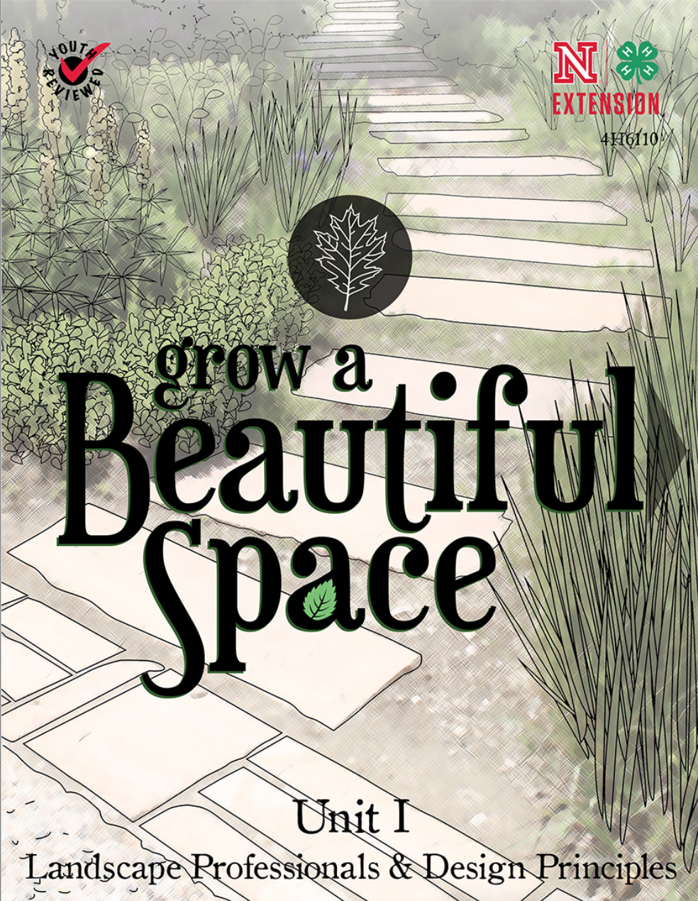 Grow a Beautiful Space: Unit I - Youth Manual