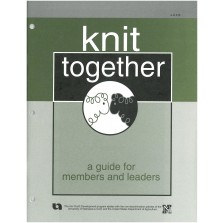 Knit Together – A Guide for Members and Leaders