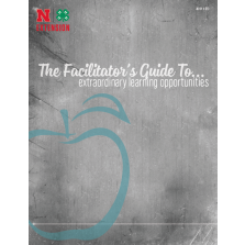 The Facilitator's Guide To Extraordinary Learning Opportunities