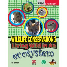 Wildlife Conservation 2: Living Wild in an Ecosystem