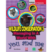Wildlife Conservation 3: Managing in a World with You and Me