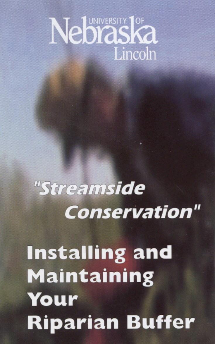Installing and Maintaining Your Riparian Buffer