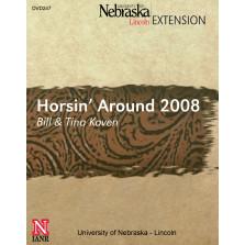 Horsin' Around 2008 [DVD]